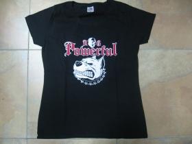 Powerful Dog dámske tričko 100%bavlna