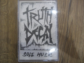 Truth Decay - Sole Music MC kazeta (posledný kus!!!)
