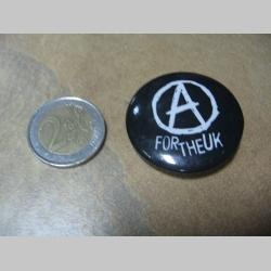 Anarchy for The UK  odznak veľký, priemer 55mm