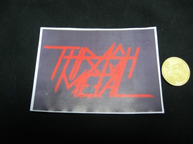Thrash Metal nálepka 10x7cm