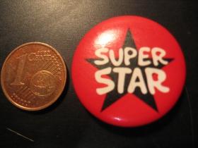 Super Star plechový klasický odznak s priemerom 25mm