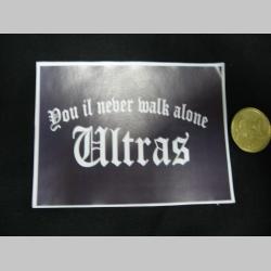 Ultras - You ill never walk Alone  nálepka 10x7cm