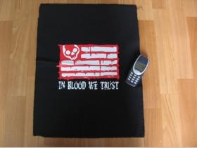 Chrbtová nášivka In Blood We Trust