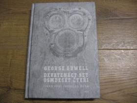 George Orwell - 1984   Jedno z najznámejších diel svetovej literatúry.  Spoločensko-politický, vedecko-fantastický román 317 strán v českom jazyku