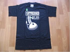 The Oppressed  band pánske tričko 100 %bavlna Fruit of The Loom