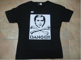 Danger Bush Dámske tričko čierne 100%bavlna