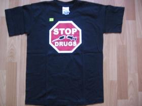 Stop Drugs pánske tričko 100%bavlna