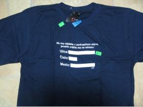 Adresa...tmavomodré pánske tričko 100%bavlna