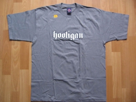 Hooligan - šedé pánske tričko CLASSIC (model sa už nebude vyrábať!!!)