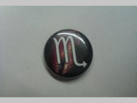 Znamenie škorpión, odznak priemer 25mm
