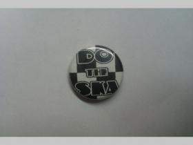 Do The Ska, odznak priemer 25mm
