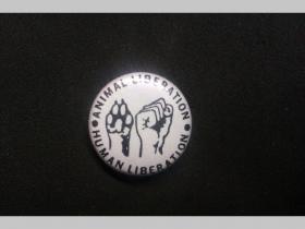 Animal Liberation, Human Liberation, odznak priemer 25mm