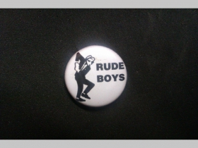 Rude Boys, odznak priemer 25mm