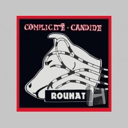 Complicité Candide - Rouhat  LP platňa moravskej punkovej legendy