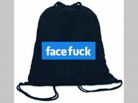 Facefuck  ľahké sťahovacie vrecko ( batôžtek / vak ) s čiernou šnúrkou, 100% bavlna 100 g/m2, rozmery cca. 37 x 41 cm