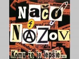 Načo Názov - Komu že je lepšie, originál lisované CD  Debutová nahrávka old school punk-rocku z roku 1995