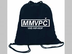 MMVPČ mám v pi....váš Hip Hop ľahké sťahovacie vrecko ( batôžtek / vak ) s čiernou šnúrkou, 100% bavlna 100 g/m2, rozmery cca. 37 x 41 cm