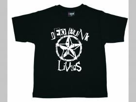Neopunk Lives  detské tričko 100%bavlna Fruit of The Loom