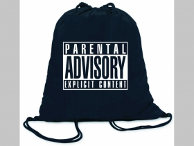 Parental Advisory  ľahké sťahovacie vrecko ( batoh / vak ) s čiernou šnúrkou, 100% bavlna 100 g/m2, rozmery cca. 37 x 41 cm